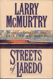 Streets Of Laredo: Sequel To Lonesome Dove