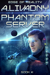 Edge of Reality (Phantom Server, #1)