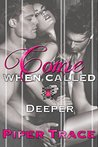 Deeper (Come When Called #4)