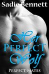 Her Perfect Wolf (Perfect Mates #1)