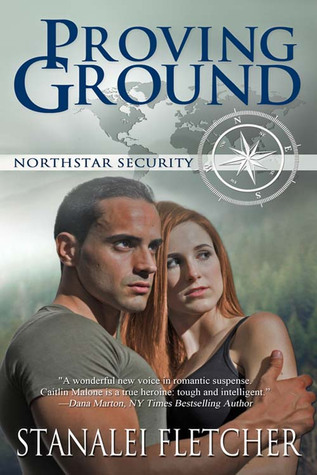 Proving Ground (Northstar Security, #1)