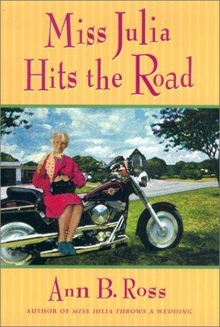 Miss Julia Hits the Road