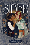 The Sidhe (The Heart of All Worlds, #1)