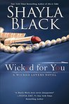Wicked for You (Wicked Lovers, #10)