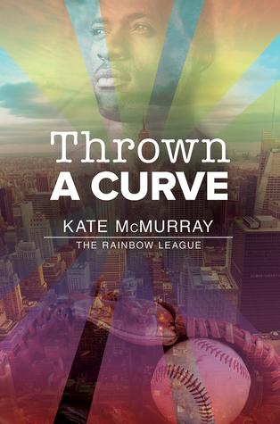 Thrown a Curve (The Rainbow League, #2)