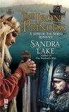 The Iron Princess by Sandra Lake