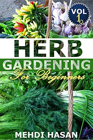 Herb Gardening For Beginners: Basics about growing herbs indoor - A guide for beginners