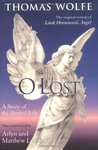 O Lost: A Story of the Buried Life (original version of Look Homeward, Angel)