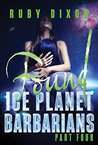 Ice Planet Barbarians Part 4: Found