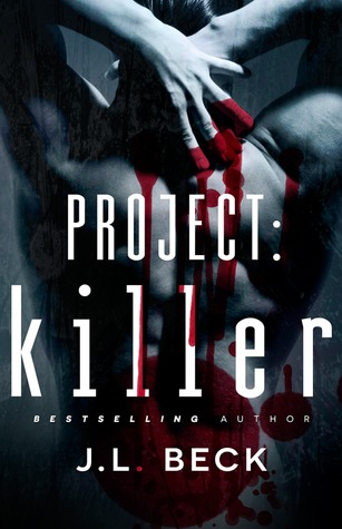 Project: Killer (Project Series, #1)