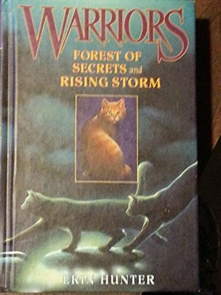 Forest of Secrets and Rising Storm