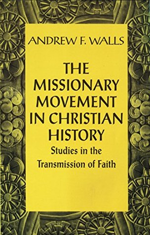 Missionary Movement in Christian History...