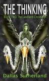 The Thinking (The Landland Chronicles #2)