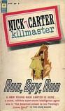 Run, Spy, Run (Killmaster #1)