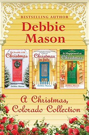 Ebook A Christmas, Colorado Collection by Debbie Mason TXT!