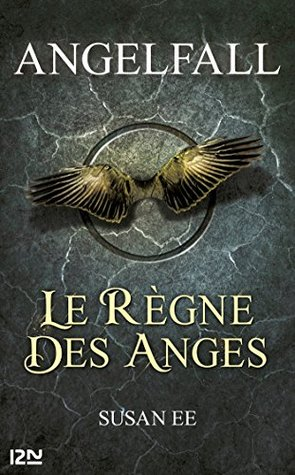 Ebook Angelfall - tome 2, Le règne des anges by Susan Ee TXT!