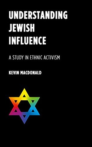 Understanding Jewish Influence: A Study in Ethnic Activism