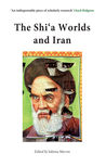 The Shi'a Worlds And Iran