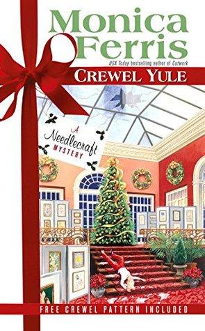 Crewel Yule by Monica Ferris