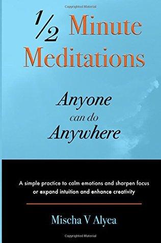 1/2 Minute Meditations