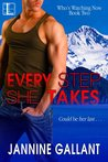 Every Step She Takes (Who's Watching Now, #2)