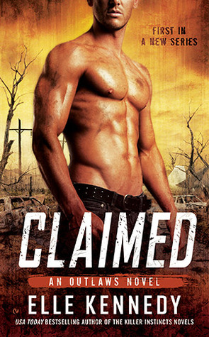 Claimed (Outlaws, #1)