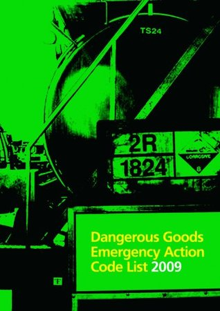 Dangerous goods emergency action code list 2009