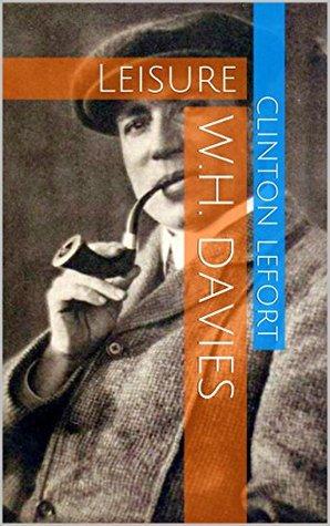 W.H. Davies: Leisure