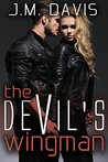 The Devil's Wingman by J.M.   Davis