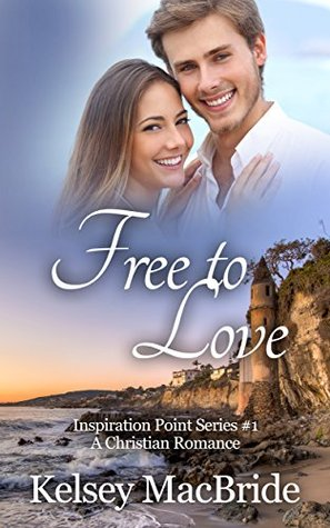 Free to Love (Inspiration Point Series #1)