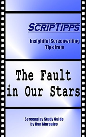 ScripTipps: The Fault in Our Stars