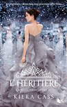 L'héritière by Kiera Cass