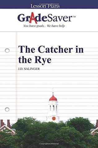 GradeSaver Lesson Plans: The Catcher in the Rye
