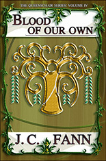 Blood of Our Own (The Queenschair Series...
