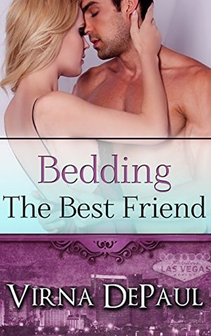 Bedding the Best Friend (Bedding the Bachelors, #4)