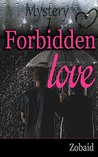 Mystery: Forbidden Love