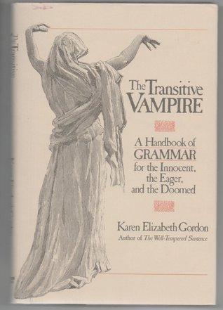 The Transitive Vampire by Karen Elizabeth Gordon
