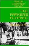THE FARMER'S ALMANAC (The George Washington Carver Bulletins Book 1)