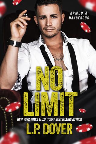 No Limit (Armed & Dangerous, #1)