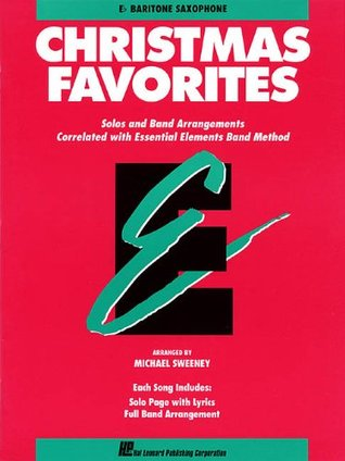 Essential Elements Christmas Favorites: Eb Baritone Saxophone