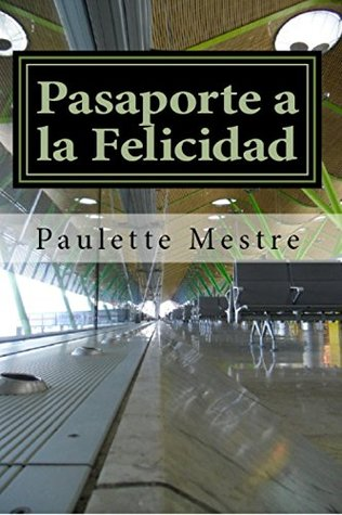 Pasaporte a la Felicidad (The Four Brothers #1.1)