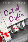 Out of Order (The Survivor's Club, #1)