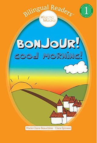 Bonjour! Good Morning!