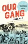 Currently Reading: Our Gang: A racial History of the Little Rascals