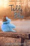 Teddy Blue (The Bridgewater Chronicles #3)