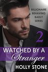 Watched by a Stranger by Holly Stone