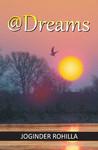 @Dreams by Joginder Rohilla