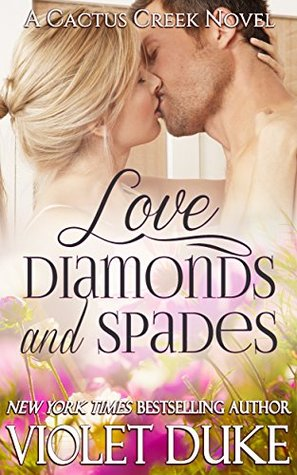 Love, Diamonds, and Spades (Cactus Creek, #2)