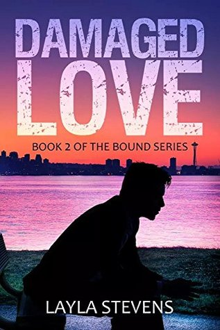 Damaged Love (Bound Series, #2)