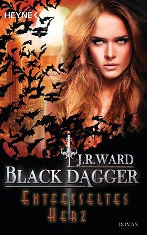 Entfesseltes Herz (Black Dagger, #26)